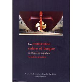 Contratos Sobre el Buque en Derecho Español. Análisis Práctico