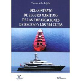 Del Contrato de Seguro Marítimo, de las Embarcaciones de Recreo y los P&I Clubs