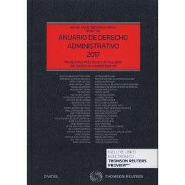 Anuario de Derecho Administrativo 2017 Problemas Prácticos y Actualidad del Derecho Administrativo