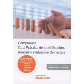 Compliance. Guía Práctica de Identificación y Evaluación de Riesgos.  Adaptada a la Norma UNE 19601