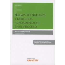 Nuevas Tecnologías y Derechos Fundamentales en el Proceso
