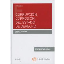 Corrupción, Corrosión del Estado de Derecho