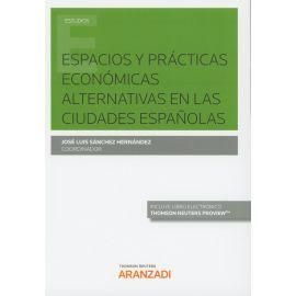 Espacios y Prácticas Económicas Alternativas en las Ciudades Españolas