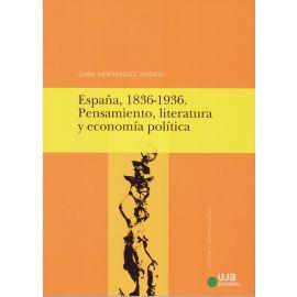 España, 1836-1936. Pensamiento, literatura y economía política