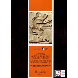 Cuantificar las economías antiguas. Problemas y Métodos