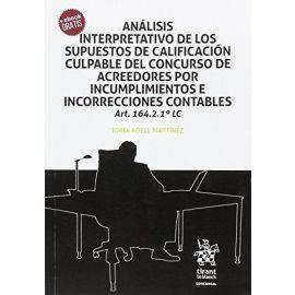 Análisis Interpretativo de los Supuestos de Calificación Culpable del Concurso de Acreedores por Incumplimientos e Incorrecciones Contables