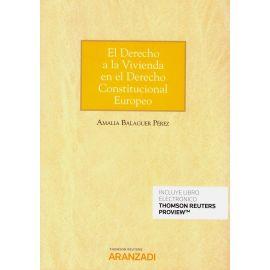 El Derecho a la Vivienda en el Derecho Constitucional Europeo