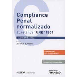 Compliance Penal Normalizado El Estándar UNE 19601