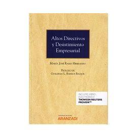 Altos Directivos y Desistimiento Empresarial