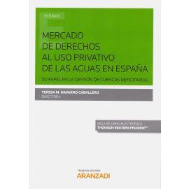 Mercado de derechos al uso privativo de las aguas en España