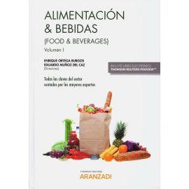 Alimentación y Bebidas, 2 Vols. Todas las Claves del Sector Contadas por los Mayores Expertos