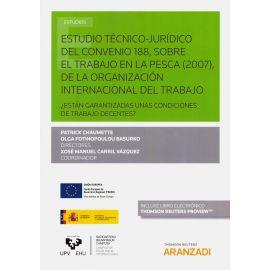 Estudio Técnico-Jurídico del Convenio 188, sobre el Trabajo de la Pesca (2007), de la Organización Internacional del Trabajo