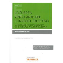 Fuerza Vinculante del Convenio Colectivo. La Negociación Colectiva en Europa: Reino Unido, Alemania, Francia y España