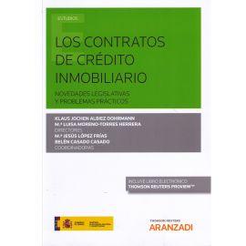 Contratos de Crédito Inmobiliario.                                                                   Novedades Legislativas y Problemas Prácticos