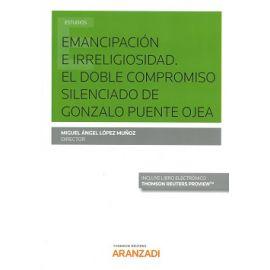 Emancipación e Irreligiosidad. El Doble Compromiso Silenciado de Gonzalo Puente Ojea