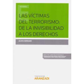 Las Víctimas del Terrorismo: de la Invisibilidad a los Derechos