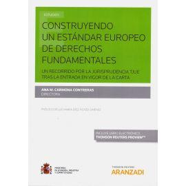Construyendo un Estándar Europeo de Derechos Fundamentales FORMATO DUO