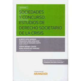 Sociedades y Concurso. Estudios de Derecho Societario de la Crisis
