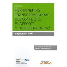 Herramientas Transformadoras del Conflicto: El Deporte y la Cultura de Paz