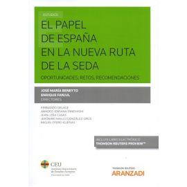 Papel de España en la Nueva Ruta de la Seda. Oportunidades, Retos, Recomendaciones