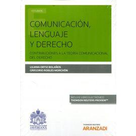 Comunicación, Lenguaje y Derecho. Contribuciones a la Teoría Comunicacional del Derecho
