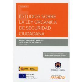 Estudios sobre la ley orgánica de seguridad ciudadana