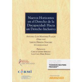 Nuevos Horizontes en el Derecho de la Discapacidad: Hacia un                                         Derecho Inclusivo