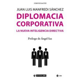 Diplomacia corporativa. La nueva inteligencia directiva