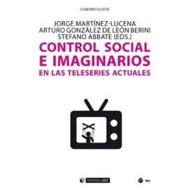 Control Social e Imaginarios en las Teleseries Actuales.