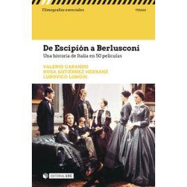 De Escipión a Berlusconi. Una historia de Italia en 50 películas.