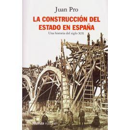 Construcción del Estado en España. Una historia del siglo XIX