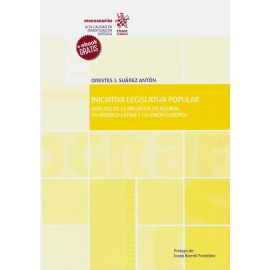 Iniciativa Legislativa Popular. Análisis de la Iniciativa de Agenda en América Latina y la Unión Europea.