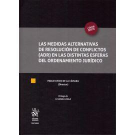 Medidas alternativas de resolución de conflictos (ADR) en las distintas esferas del ordenamiento jur