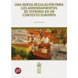 Una nueva regulación para los arrendamientos de vivienda en un contexto europeo