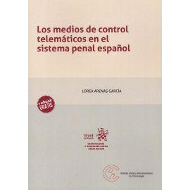 Los medios de control telemáticos en el sistema penal español