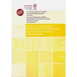 Diálogos Judiciales en el Sistema Europeo de Protección de Derechos: una Mirada Interdisciplinar