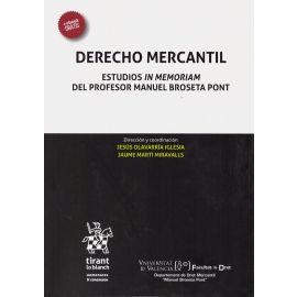 Derecho Mercantil. Estudios in Memoriam del Profesor Manuel Broseta Pont.