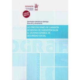 Las Prestaciones de Garantía de Rentas d Subsistencia en el Sistema Español de Seguridad Social