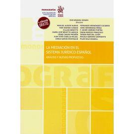 Mediación en el Sistema Jurídico Español. Análisis y Nuevas Propuestas
