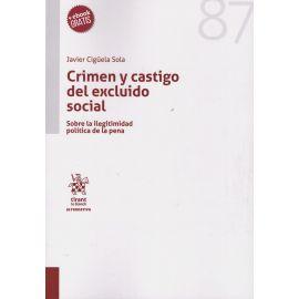 Crimen y Castigo del Excluido Social. Sobre la Ilegitimidad Política de la Pena.