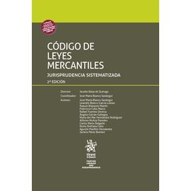 Código de Leyes Mercantiles 2018. Jurisprudencia Sistematizada