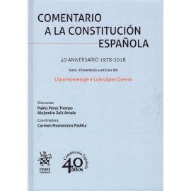 Comentario a la Constitución Española. 40 Aniversario 1978-2018. Libro-homenaje a Luis López Guerra