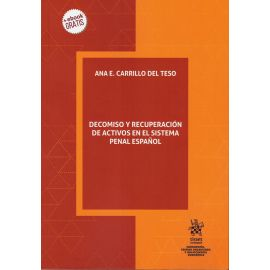 Decomiso y Recuperación de Activos en el Sistema Penal Español