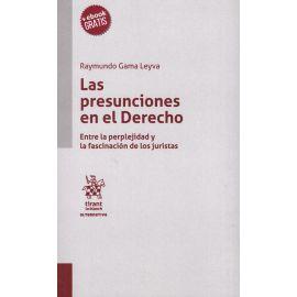 Las Presunciones en el Derecho. Entre la Perplejidad y la Fascinación de los Juristas