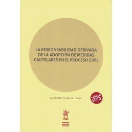 La Responsabilidad Derivada de la Adopción de Medidas Cautelares en el Proceso Civil.