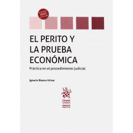 Perito y la prueba económica. Práctica en el procedimiento judicial