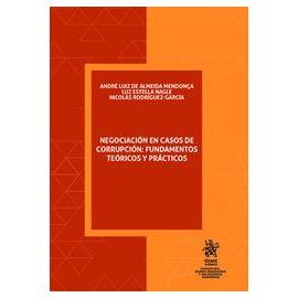 Negociación en Casos de Corrupción: Fundamentos Teóricos y Prácticos