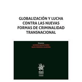Globalización y lucha contra las nuevas formas de criminalidad transnacional