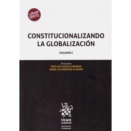 Constitucionalizando la Globalización 2 Vol.