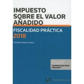 Impuesto sobre el Valor Añadido. Fiscalidad Práctica 2018